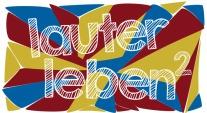Lauter Leben - Logo - entwickelt von durstgrafik.de
